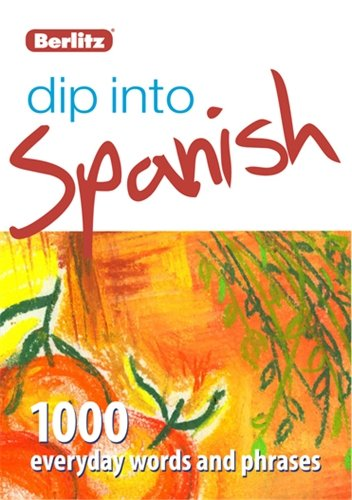 9781780042602: Dip into Spanish: 1,000 words and phrases for everyday use