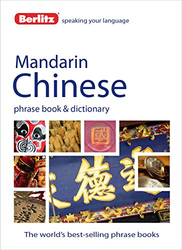 Berlitz Mandarin Chinese Phrase Book and Dictionary: Berlitz Publishing