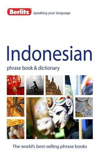 Berlitz Indonesian Phrase Book and Dictionary: Berlitz Publishing
