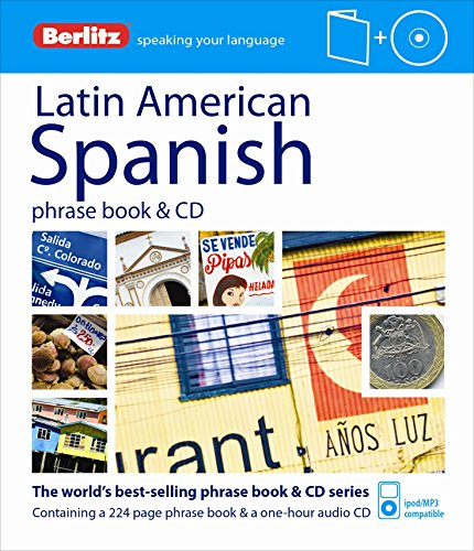 Berlitz Language: Latin American Spanish Phrase Book & CD (Berlitz Phrase Book & CD): ...