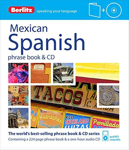 Berlitz Language. Mexican Spanish. Phrase Book (+ CD) (Berlitz Phrase Book & CD)