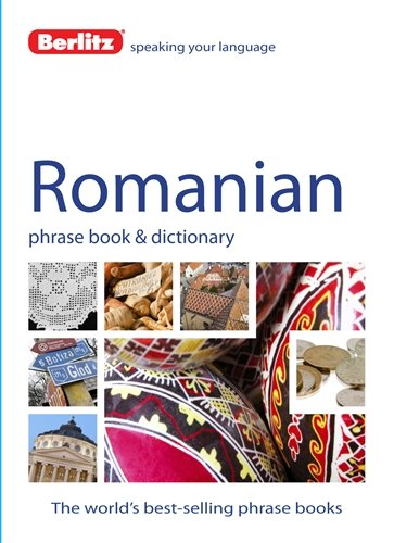9781780043760: Berlitz Language: Romanian Phrase Book & Dictionary (Berlitz Phrasebooks)