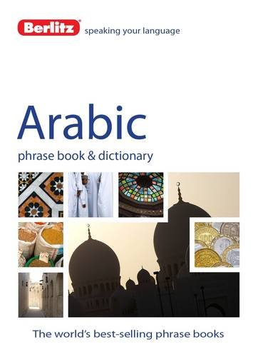 9781780043999: Berlitz Arabic Phrase Book & Dictionary (Arabic and English Edition)