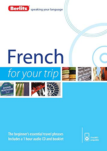9781780044057: French For Your Trip (Berlitz For Your Trip)