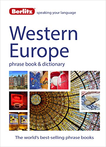 9781780044491: Berlitz Language: West European Phrase Book & Dictionary: French, German, Italian, Spanish, Dutch, Portuguese, Greek, Turkish (Berlitz Phrasebooks)