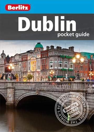 9781780047706: Berlitz Pocket Guide Dublin (Travel Guide) (Berlitz Pocket Guides)