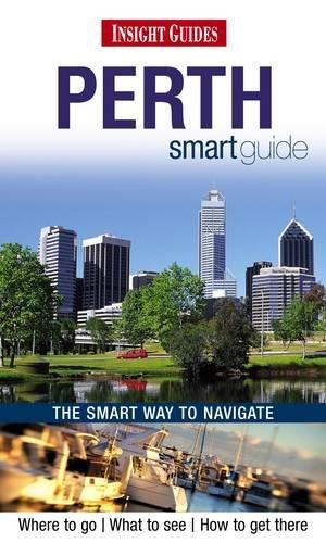 9781780050270: Insight Guides: Perth Smart Guide (Insight Smart Guide)