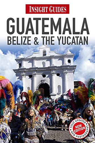 9781780051093: Insight Guides Guatemala, Belize and The Yucatán