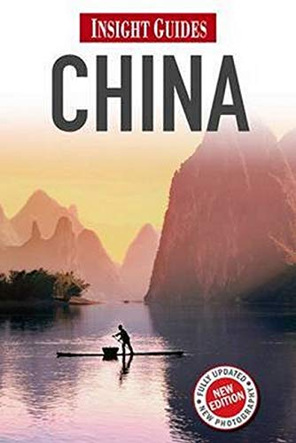 Insight Guides: China: Drakeford, David; Fabris-Shi, Amy; Voodikon, Jane