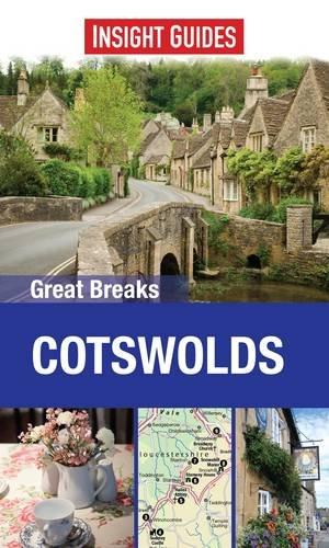 9781780052236: Insight Guides Great Breaks Cotswolds (Insight Great Breaks)