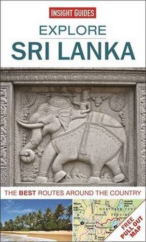 9781780056555: Insight Guides: Explore Sri Lanka: The best routes around the country (Insight Explore Guides)