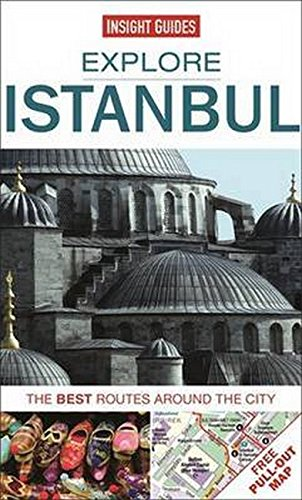Insight Guides: Explore Istanbul: The best routes around the city (Insight Explore Guides): Guides,...