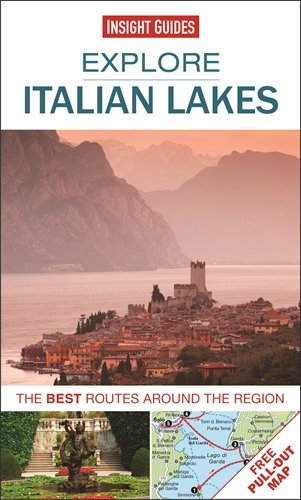 Explore Italian Lakes: The best routes around the region: Insight Guides