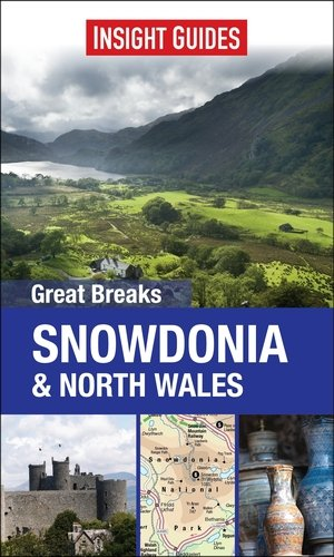 9781780057873: Insight Guides. Great Breaks Snowdonia & North Wales (Insight Great Breaks)