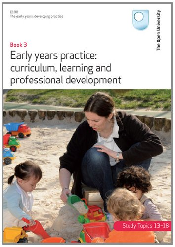 9781780073996: Early Years Practice: Curriculum, Learning and Professional Development