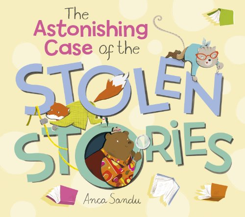 9781780080345: The Astonishing Case of the Stolen Stories