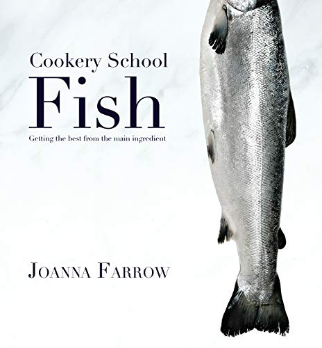 Cookery School: Farrow, Joanna