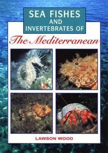 9781780090504: Sea Fishes of the Mediterranean Including Marine Invertebrat