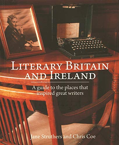 Literary Britain and Ireland: A guide to the places that inspired great writers (1780090625) by Struthers, Jane