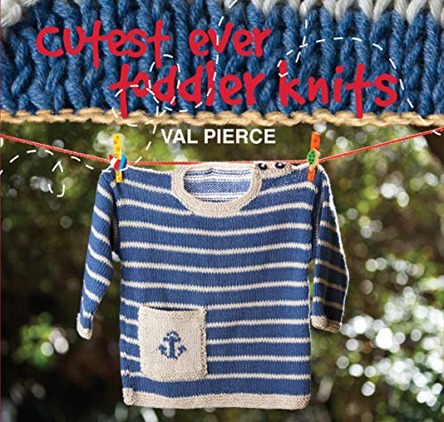 9781780091006: Cutest Ever Toddler Knits