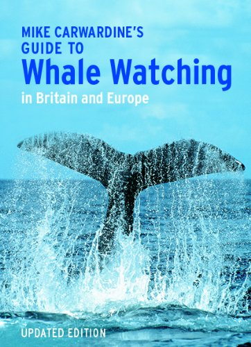 9781780092539: Mark Carwardine's Guide to Whale Watching in Britain and Europe