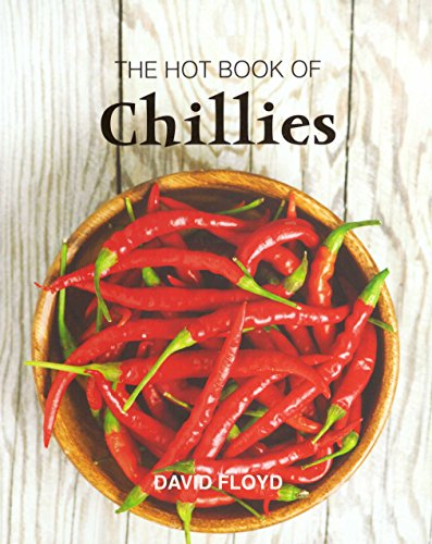 The Hot Book of Chillies: Floyd, David