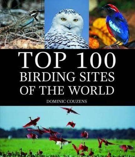 9781780094601: Top 100 Birding Sites of the World