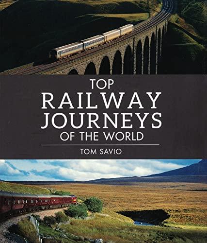 9781780095097: Top Railway Journeys of the World