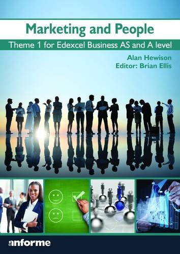 9781780140117: Marketing and People: Theme 1 for Edexcel Business as and A Level