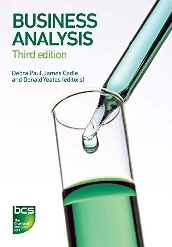 Business Analysis (Third Edition): Debra Paul, James
