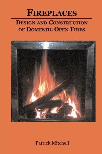 9781780185408: Fireplaces, design and contruction of domestic open fires