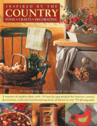 Country Inspirations: A treasury of creative ideas, with timeless appeal: Trigg, Liz