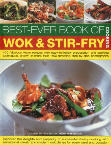 9781780190518: Best-Ever Book of Wok & Stir Fry Cooking: 400 fabulous Asian recipes with easy-to-follow preparation and cooking techniques, shown in more than 1600 tempting step-by-step photographs