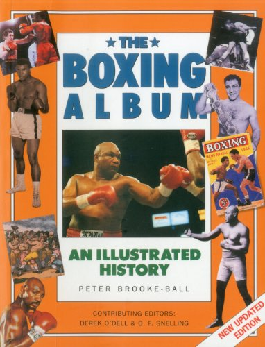 9781780190587: The Boxing Album: An Illustrated History: The complete story of boxing from the pugilists of the classical amphitheatre to the heroes of today