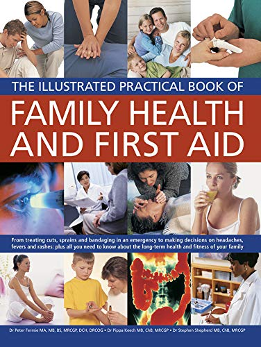 The Illustrated Practical Book of Family Health: Peter Fermie, Pippa