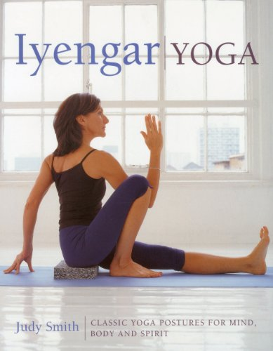 9781780191195: Iyengar Yoga: Classic Yoga Postures for Mind, Body and Spirit