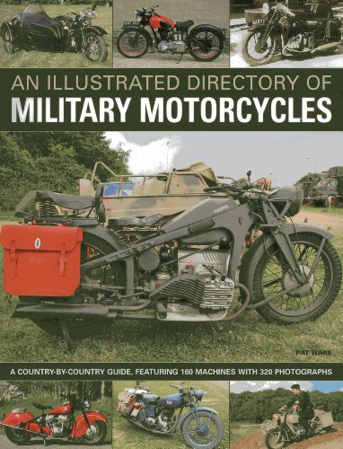 An Illustrated Directory of Military Motorcycles: Ware, Pat