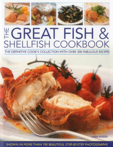 The Great Fish & Shellfish Cookbook: The Definitive Cook's Collection with Over 200 ...