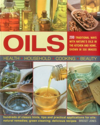 9781780191355: Oils: 200 Traditional Ways with Nature's Oils