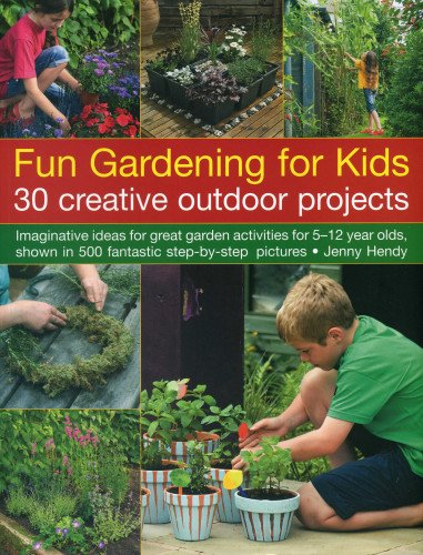 9781780191362: Fun Gardening for Kids: 30 Creative Outdoor Projects