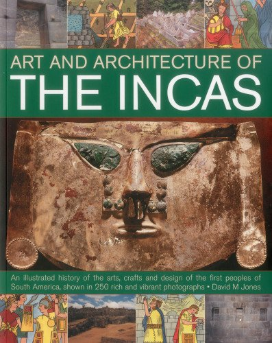 9781780191386: The Art & Architecture of the Incas