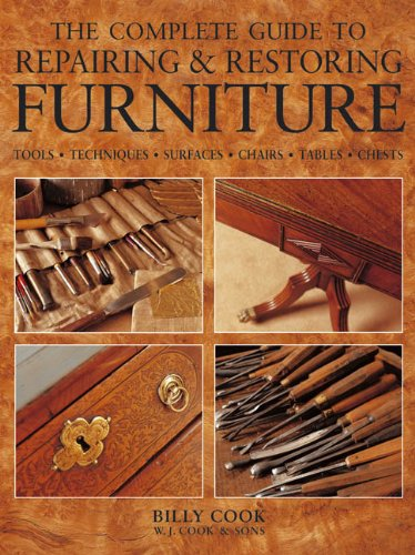 9781780191447: The Complete Guide to Repairing & Restoring Furniture