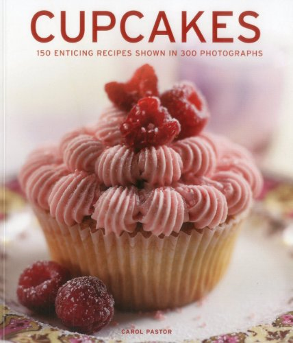 9781780191591: Cupcakes: 150 enticing recipes shown in 300 photographs