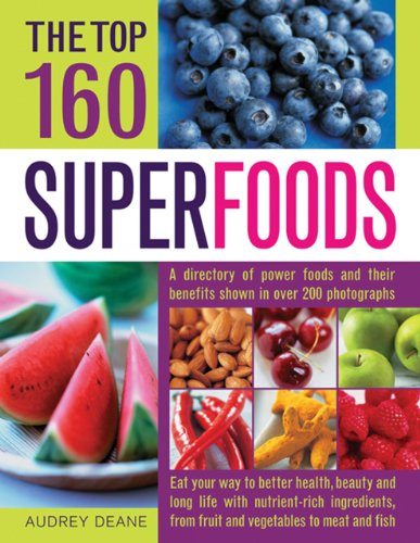 The Top 160 Superfoods: Audrey Deane