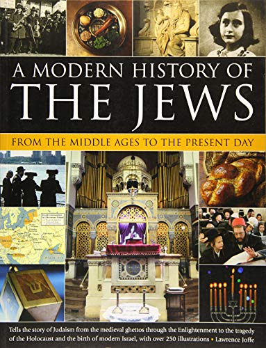 9781780193335: A Modern History of the Jews: From The Middle Ages To The Present Day