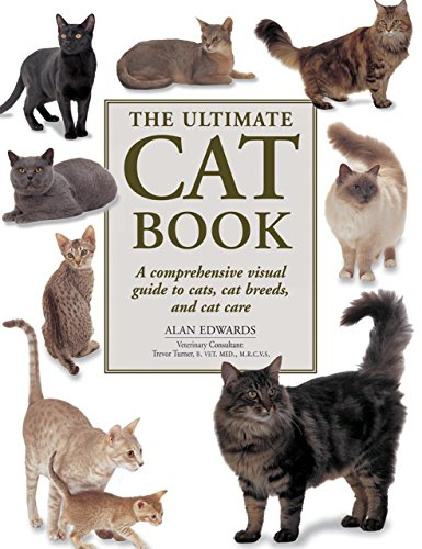9781780193434: The Ultimate Cat Book: A Comprehensive Visual Guide to Cats, Cat Breeds and Cat Care