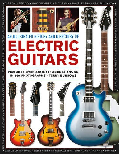 9781780194202: An Illustrated History & Directory of Electric Guitars: Features Over 250 Instruments Shown In 360 Photographs