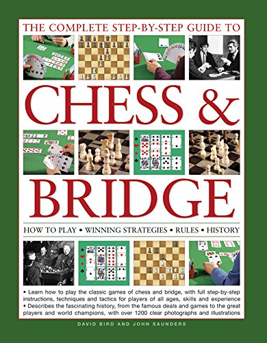 9781780194523: The Complete Step-by-Step Guide to Chess & Bridge: How To Play; Winning Strategies; Rules; History
