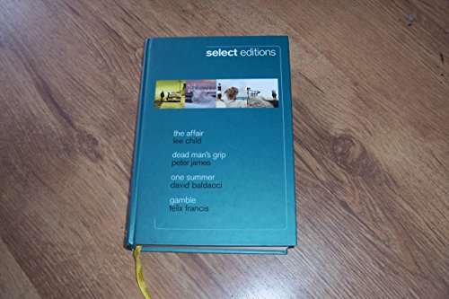 9781780200224: Select Editions: The Affair, Dead man's Grip, One Summer, Gamble