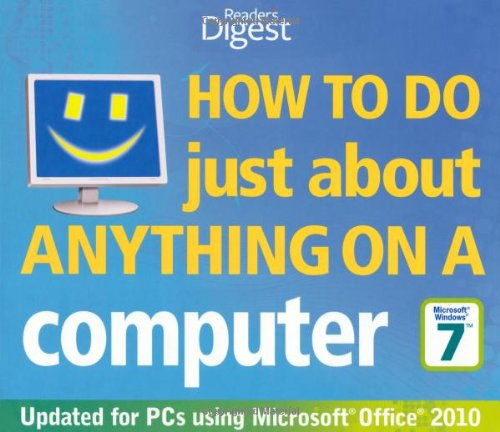 9781780200484: How to Do Just about Anything on a Computer